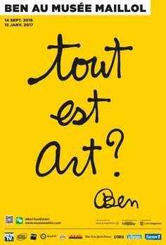 Ben : tout est art ? au Musée Maillol. Affiche Bts Design Graphique, Typographic Poster, Exhibition Poster, Expositions, Design Art, Muse, Calligraphy, France, Culture