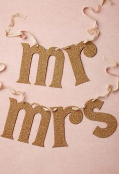 Decorate with Mr. and Mrs. signs