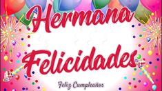 ▷ 100+ Imágenes Cristianas Para una Hermana   Amor Sincero Happy Birthday Balloons, Christian Memes, Sister Quotes, Love Messages, Sisters, Neon Signs, My Love, Yuri, Happy Birth Day
