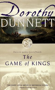 The Game of Kings: First in the Legendary Lymond Chronicles (The Lymond Chronicles) by Dorothy Dunnett, http://www.amazon.com/dp/B003XT60GI/ref=cm_sw_r_pi_dp_TCDaqb03MPQPE