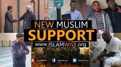New Muslim Support -  www.IslamWise.org
