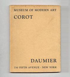 Corot Daumier exhibition catalogue, Museum of Modern Art, 1930