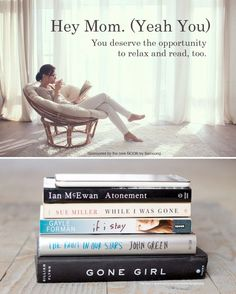 Hey Mom (Yeah You). You deserve the opportunity to read, too. #booklist *6 must-read fiction books