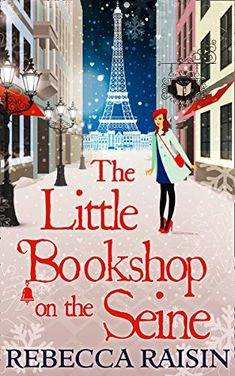 The Little Bookshop On The Seine (The Little Paris Collection, Book 1) by [Raisin, Rebecca]