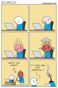 Computer Humor, Computer Coding, April 2nd, September 19, Programming Humor, Conflict Management, July 18th, Software Development, Just For Laughs