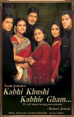 Kabhi Khushi Kabhie Gham - Shah Rukh Khan, Kajol, Amitabh Bachchan, Jaya Bachchan, Kareena Kapoor, Hrithik Roshan
