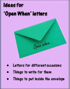 Ideas for 'Open When' Letters