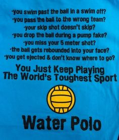 Water Polo - the worlds toughest sport! Usa Water Polo, Swimmer Memes, Water Polo Players, Water Facts, Keep Swimming, Rebounding, Water Sports, Words, Quotes