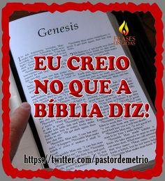 Eu Creio No Que a Bíblia Diz!