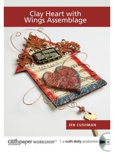 Clay Heart with Wings Assemblage with Jen Cushman   Home decor DVD   InterweaveStore.com