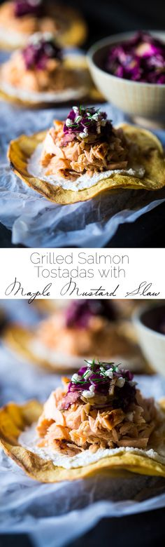 Grilled Maple Salmon Tostadas – Crunchy grilled tortillas are topped ...