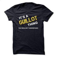 Its a GUILLOT thing, you wouldnt understand - #band shirt #tshirt drawing. BUY NOW => https://www.sunfrog.com/Names/Its-a-GUILLOT-thing-you-wouldnt-understand.html?68278