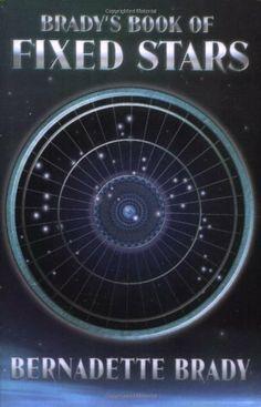 Brady's Book of Fixed Stars by Bernadette Brady, http://www.amazon.com/dp/157863105X/ref=cm_sw_r_pi_dp_nTMhsb1CVHANN