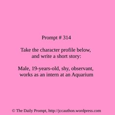 The Daily Prompt #314 - Jessica Cauthon - www.jccauthon.com #writing #writingprompt