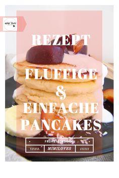 KLICKE HIER FÜR DAS EINFACHSTE PANCAKES REZEPT Frühstücksidee: Fluffige und einfache Pancakes am Wochenende   mimiloves  Am Wochenende schnell und einfach die fluffigsten Pancakes zaubern? Mit diesem Rezept geht das kinderleicht und du bekommst die flaumigsten Pancakes der Welt! Inspiration, Beauty, Easy Recipes, Healthy Food Recipes, Clean Foods, Mornings, Kaffee, Biblical Inspiration, Beleza