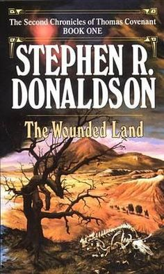 Stephen R. Donaldson - Second Chronicles of Thomas Covenant I - The Wounded Land