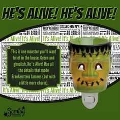 """""""He's Alive"""" Scentsy Plug-In Warmer: This is one monster you'll want to let in the house. Green and ghoulish, He's Alive! Has all the details that made Frankenstein famous (but with a little more charm). $20. https://brandyhaselroth.scentsy.us/"""