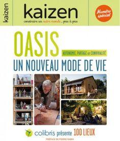 Kaizen spécial Oasis   Mouvement Colibris