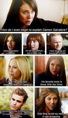 Haha Damon Salvatore....Just like Regina George on Mean Girls - The Vampire Diaires