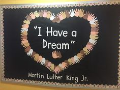 """Martin Luther King Day craft Bulletin board """"I have a Dream: Terrific Preschool Years"""
