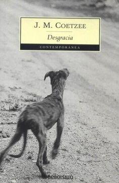J.M. Coetzee (1999). Desgracia. #2016libro11