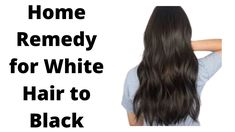 Home Remedy for White Hair to Black || Azmoda Totka