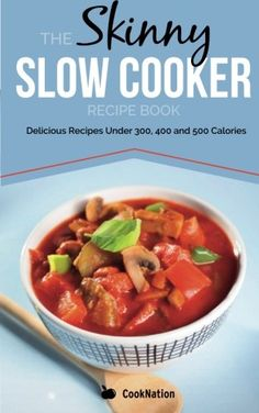 Lean in 15 pdf lean in 15 epub you can download this cookbook for the skinny slow cooker recipe book delicious recipes under 300 400 and 500 calories forumfinder Image collections