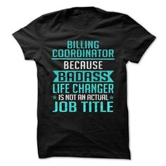billing coordinator T Shirts, Hoodies. Get it now ==► https://www.sunfrog.com/LifeStyle/Billing-Coordinator-70532143-Guys.html?57074 $19.99