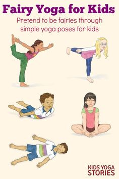 Yoga Poses : Fairy Yoga Ideas for Kids. Pretend to be a fairy through these simple AND fun yoga poses. Ready for some Fairy fun? Try out these fun yoga poses. Poses Yoga Enfants, Kids Yoga Poses, Easy Yoga Poses, Yoga For Kids, Exercise For Kids, Kids Workout, Pilates, Yoga Inspiration, Chico Yoga