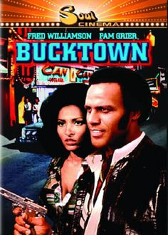 Bucktown with Fred Williamson and Pam Grier