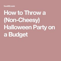 how to throw a non cheesy halloween party on a budget - Halloween Party Rules
