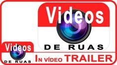 Trailer Canal VÍDEOS DE RUAS INSCREVA-SE em nosso canal para receber novos vídeos. https://www.youtube.com/user/videosderuas?sub_confirmation=1  CURTA NOSSA FAN PAGE: https://www.facebook.com/videosderuas