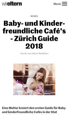 Der neue Baby-und Kinderfreundliche Cafe Guide 2018 in einem Beitrag #WirEltern https://www.wireltern.ch/artikel/baby-und-kinderfreundliche-cafes-zuerich-guide-2018