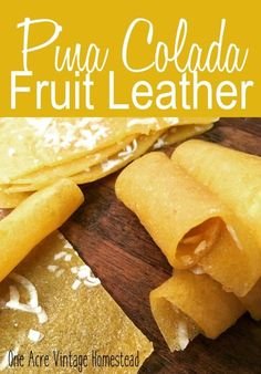 Pina Colada Fruit Leather ⋆ One Acre Vintage & Pumpkin Patch Mtn. Pina Colada Fruit Leather ⋆ One Acre Vintage & Pumpkin Patch Mtn. Fruit Snacks, Fruit Recipes, Healthy Snacks, Healthy Breakfasts, Shake Recipes, Eating Healthy, Clean Eating, Vegan Snacks, Healthy Living