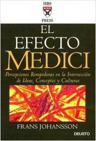 Reseña de «El Efecto Medici» ~ Libros de Management