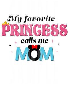 INSTANT DOWNLOAD My Favorite Princess Mom by TiffanyandGirls