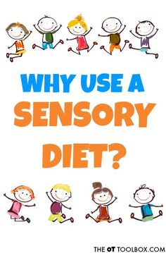 Why do kids need a sensory diet to help with sensory processing problems?