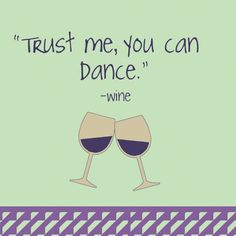 """It's the Wine talking......""""Trust me you can dance."""" (Wine Cocktail Napkins)"""