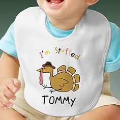 "OMG - HOW CUTE IS THIS!?!?! Personalize a bib or other kids apparel (t-shirts, sweatshirts, etc.) with PMall's ""I'm Stuffed©"" design! You can pick a boy or girl turkey and add their name ... this will make an adorable picture to remember! It's only $12.95! #Thanksgiving #Baby #Bib #Turkey"