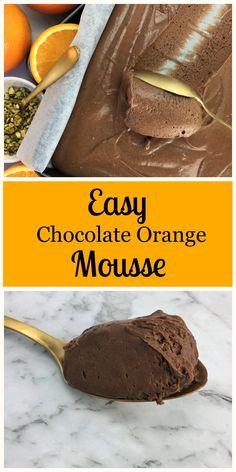 Easy chocolate orange mousse, velvety smooth dark chocolate with a hint of orange