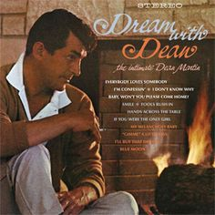 Dean Martin Dream With Dean: The Intimate Dean Martin Numbered Limited Edition 180g LP