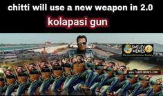 Chitti to use kolapasi gun