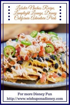 Disney has GREAT restaurants! Here is a delicious recipe for Lobster Nachos Recipe from the Lamplight Lounge, Disney California Adventure Park Seafood Nachos, Steak Nachos, Disneyland Resort California, Disney California Adventure Park, Disneyland Food, Disney Food, Disney Recipes, Desserts, Dessert
