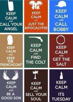 Keep Calm, and Call The Winchesters. Keep Calm, and Carry On, My Wayward Son. Keep Calm and Salt it and Burn it. Keep Calm and draw a Devil's Trap. Keep Calm and grab a piece of pie.[feel free to continue it! Castiel Spn, Supernatural Keep Calm, Supernatural Series, Supernatural Quotes, Sherlock Quotes, Sherlock John, Sherlock Holmes, Supernatural Bloopers, Supernatural Tattoo