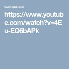 https://www.youtube.com/watch?v=4Eu-EQ6bAPk