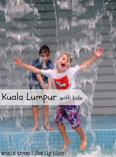 Kuala Lumpur With Kids water fun right outside Petronas Towers. Lots more ideas on family travel in Kuala Lumpur. Malaysia