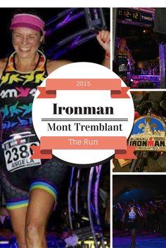 Ironman Mont Tremblant 2015: The Run
