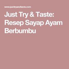 Just Try & Taste: Resep Sayap Ayam Berbumbu