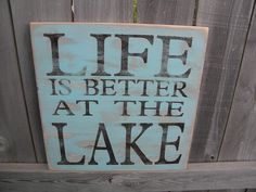 Life is better at the Lake, cabin, resort, lodge, beach or cottage 16x16 - primitive subway sign Christmas, Fathers, Mothers day gift by Wildoaks on Etsy https://www.etsy.com/listing/104598159/life-is-better-at-the-lake-cabin-resort