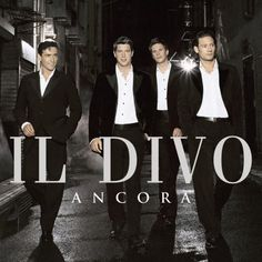 Music: Il Divo, Ancora